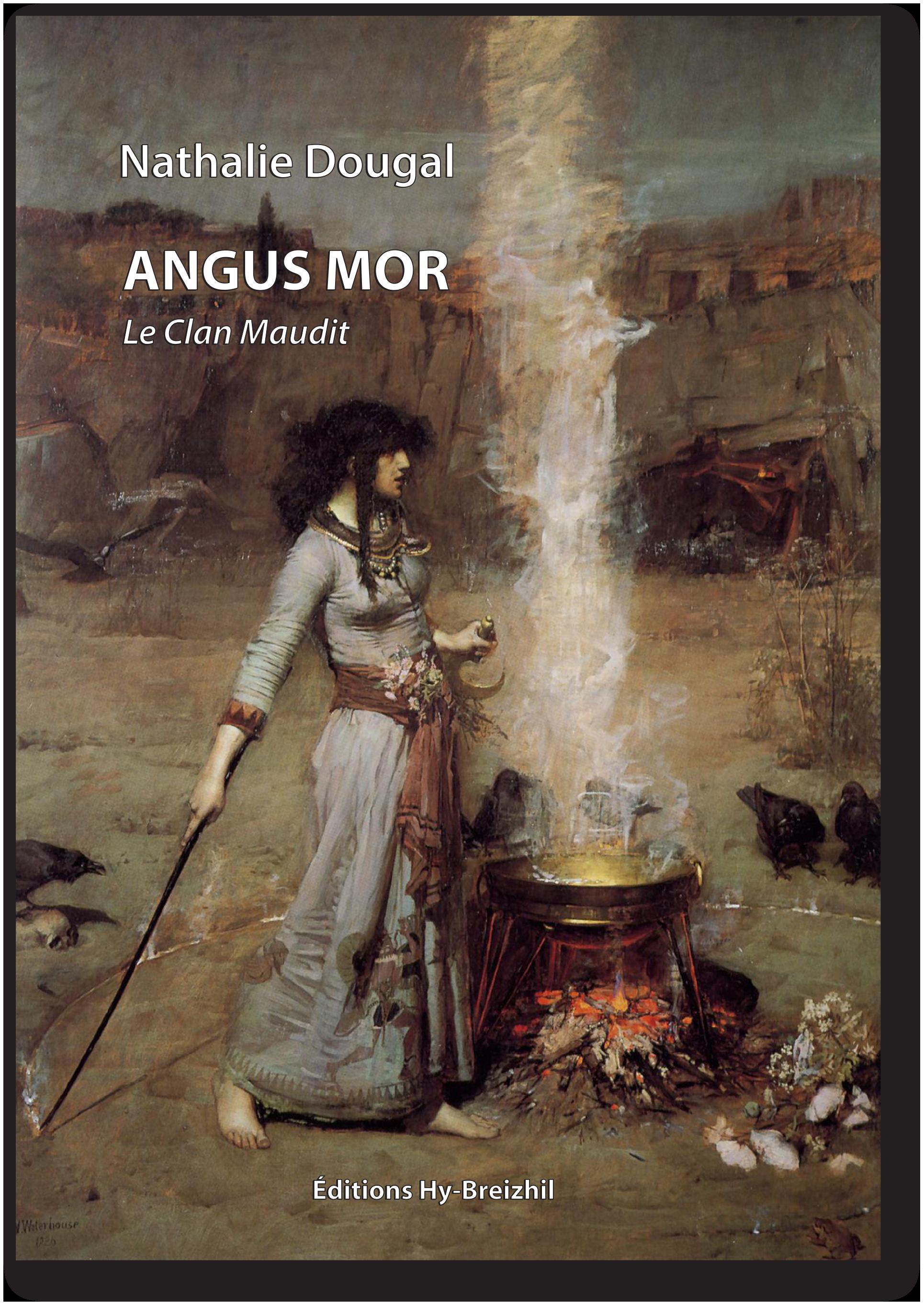 Nathalie DOUGAL - Angus Mor : Le clan maudit