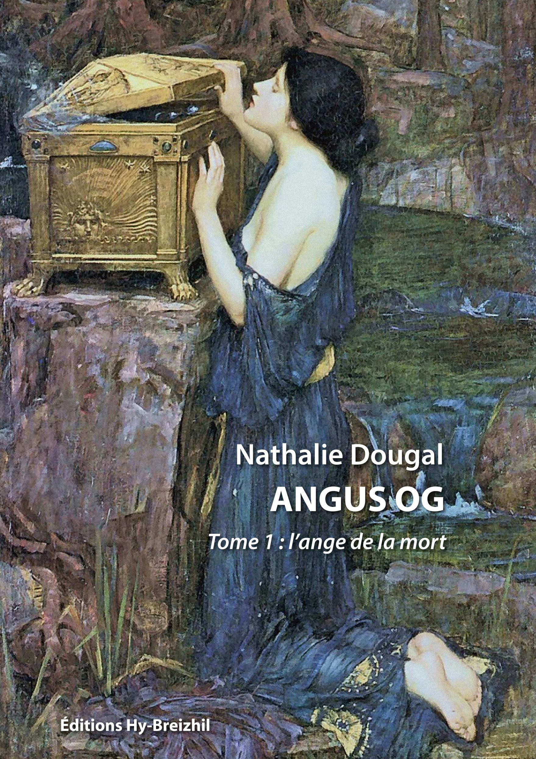 Nathalie DOUGAL - Angus OG : l'ange de la mort
