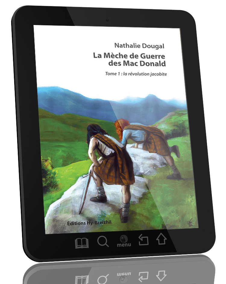 La Mèche de Guerre des Mac Donald - Tome 1 : la révolution jacobite / Nathalie Dougal - version EBOOK  (EPUB)