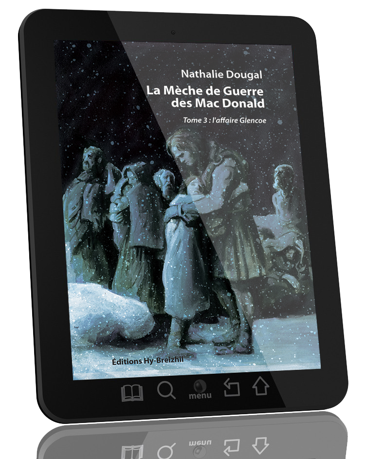 La Mèche de Guerre des Mac Donald - Tome 3 : l'affaire Glencoe / Nathalie Dougal - version EBOOK  (EPUB)